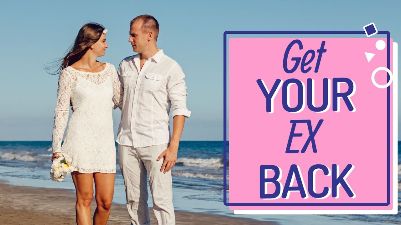 How To Get Your Ex Boyfriend Back After 2 Years - YouTube