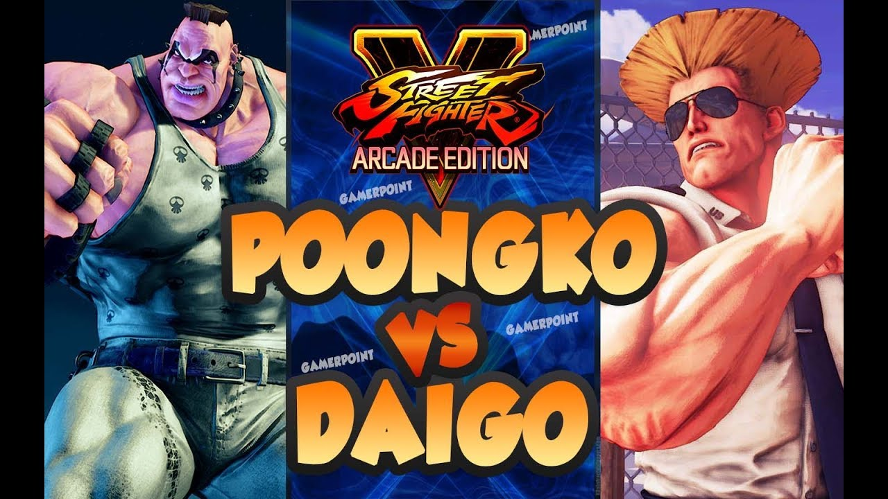 DAIGO UMEHARA vs POONGKO - Abigail vs Guile - Street Fighter V Arcade Edition Video
