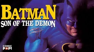 Batman: Son of the Demon - Back Issues
