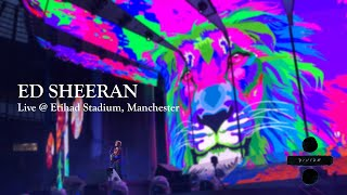 Ed Sheeran Live at Etihad Stadium, Manchester (FULL SHOW)