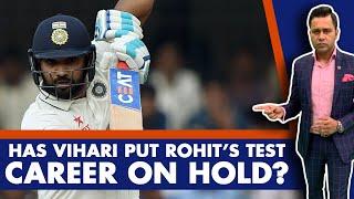 Has VIHARI put ROHIT's TEST career on HOLD?   #AakashVani   Cricket Analysis