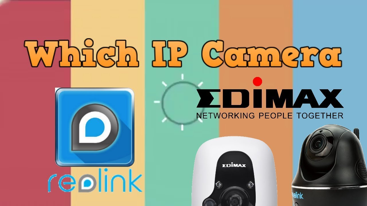 Which IP Camera for Synology and QNAP NAS - Reolink and Edimax Surveillance  Cameras for NAS