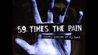 Watch 59 Times The Pain With Instead Of Against video