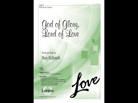 God of Glory, Lord of Love (SATB) - Mary McDonald