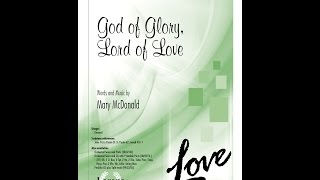God of Glory, Lord of Love (SATB) - Mary McDonald