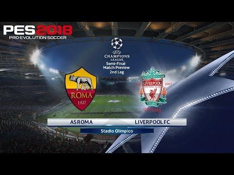 PES 2018 (PC) Roma v Liverpool | UEFA CHAMPIONS LEAGUE SEMI-FINAL | 2/5/2018 | 1080P 60FPS