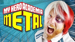 MY HERO ACADEMIA METAL (SEASON 3 HYPE MUSIC VIDEO)