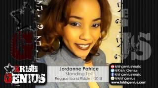 Jordanne Patrice - Standing Tall [Reggae Island Riddim] January 2015