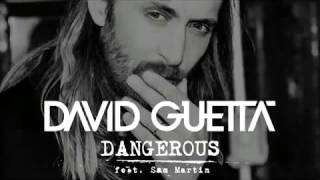 Скачать David Guetta Feat Sam Martin Dangerous Original Remix