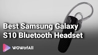 9 Best Samsung Galaxy S10 Bluetooth Headset With Reviews And Details In India