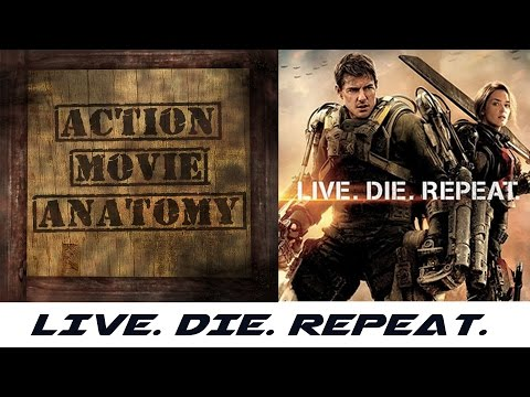 Live. Die. Repeat. (Edge Of Tomorrow) | ACTION MOVIE ANATOMY