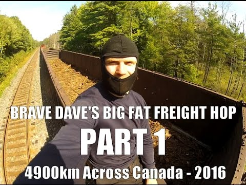 Brave Dave's Big Fat Freight Hop - Part 1