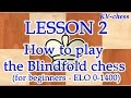 How To Play The Blindfold Chess For Beginners mp3