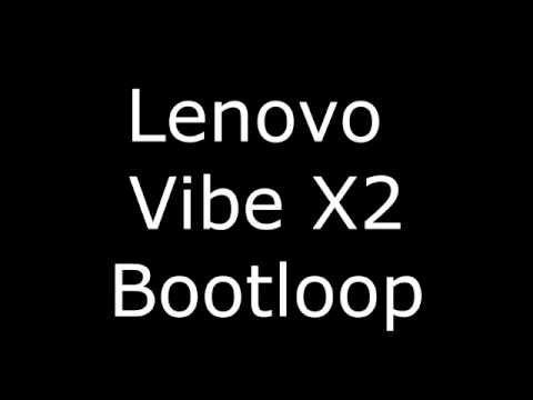 Lenovo Vibe X2 Bootloop
