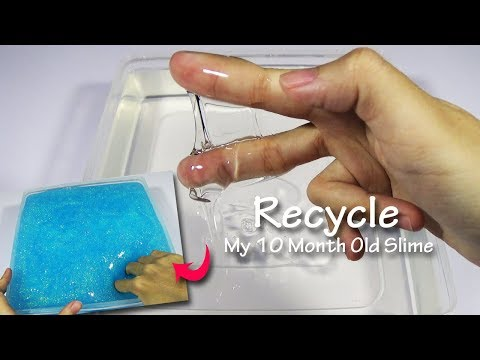 Recycle My 10 Month Old Clear Slime | Glitter Slime