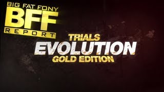 BFF Report - Ep 134 - Trials Evolution Gold (PC)