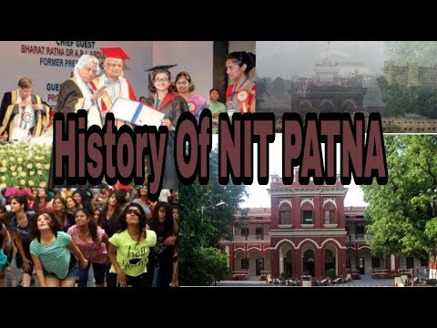 History Of Nit Patna || campus tour || Nit Patna Short Film