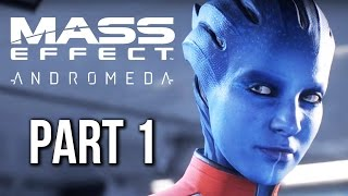 MASS EFFECT ANDROMEDA Walkthrough Part 1 (no commentary)