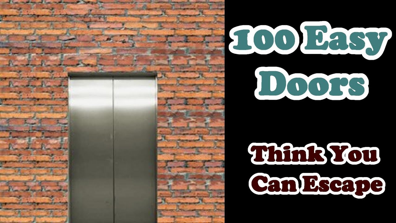sc 1 st  YouTube & 100 Easy Doors Think You Can Escape 1 - 50 - YouTube