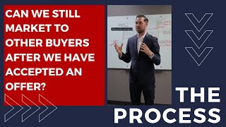 Can we still market if a buyer has accepted offer