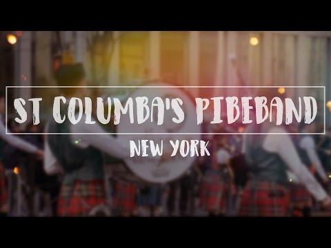 St Columbas Pipe Band - New York Trip 2017