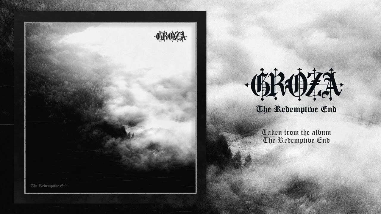 Download GROZA - The Redemptive End