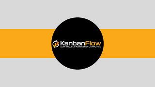 Kanbanflow Project Management Review