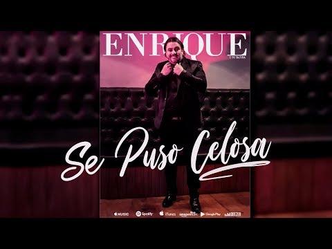 Enrique y Su Banda - Se Puso Celosa | Audios