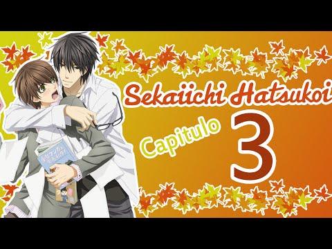 Sekaiichi Hatsukoi (YAOI) Temp2 Cap3 (SUB ESPAÑOL)