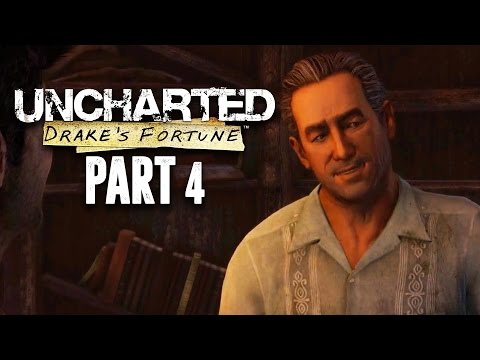 Uncharted The Nathan Drake Collection - Uncharted Drake's Fortune Walkthrough Gameplay Part 4