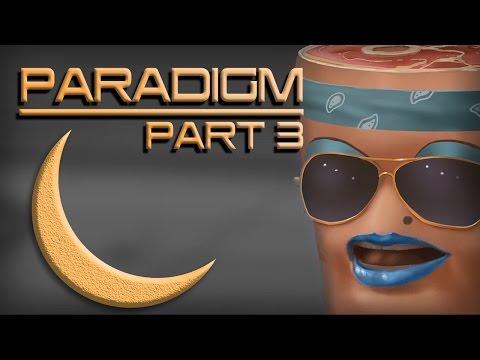 MOON² plays: PARADIGM [PART 3/4]
