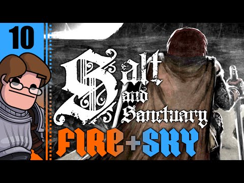 Let's Play Salt and Sanctuary PC: Fire and Sky Part 10 - The Dried King
