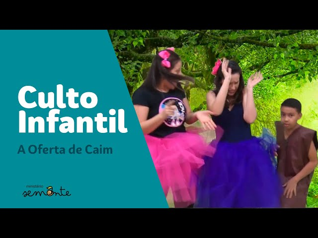 Culto Infantil - 27/09/2020 - A Oferta de Caim