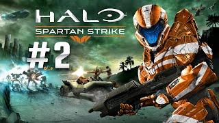 ★ Halo Spartan Strike - Gameplay Walkthrough Part 2 - It
