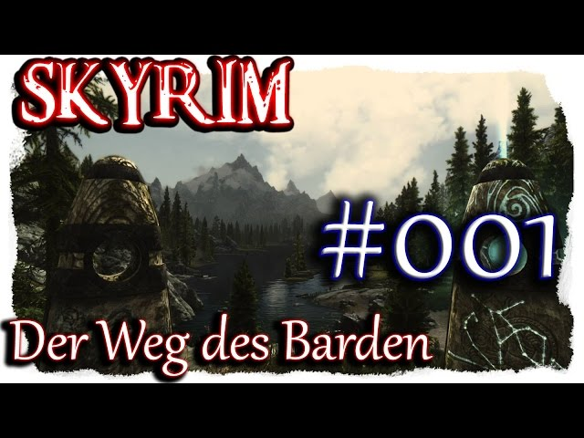 SKYRIM: Der Weg des Barden ▼001▼ Lets Play + 350 Mods  [ deutsch german blind PC HD modded ]