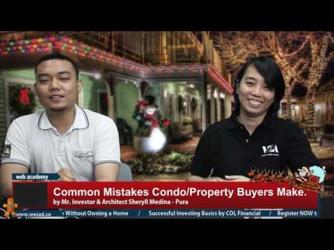 Common Mistakes Condo or Property Buyers Make