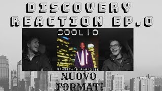 DISCOVERY REACTION EP.0 - (COOLIO - GANGSTA