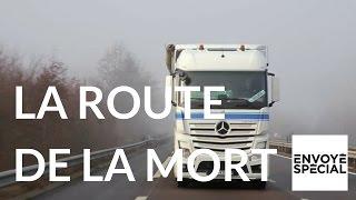 Envoyé spécial. La route de la mort - 13 avril 2017 (France 2)
