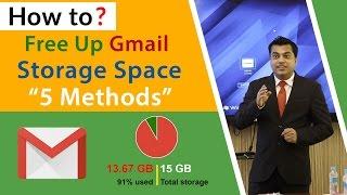 5 Façons Rapides Pour libérer de l'Espace Dans Votre Compte Gmail - Comment
