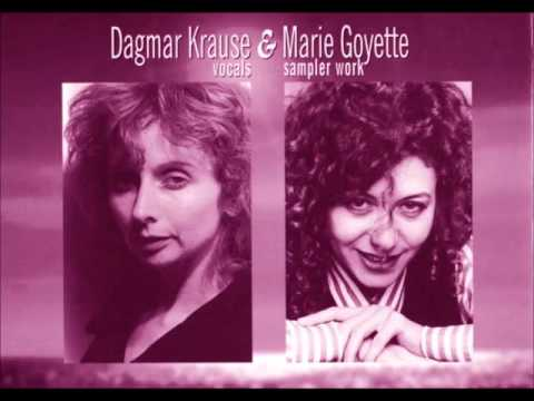 Dagmar Krause & Marie Goyette      Scientific Dream & a French Kiss