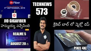 Technews 573 Jio Gigafiber,Realme 5 series India,pixel 4xl,Cricket Ball Microchip etc