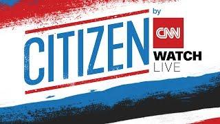 CITIZEN by CNN: Bob Woodward and Carl Bernstein