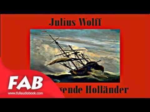 Der Fliegende Holländer Full Audiobook by Julius WOLFF by Nautical & Marine Fiction Audiobook
