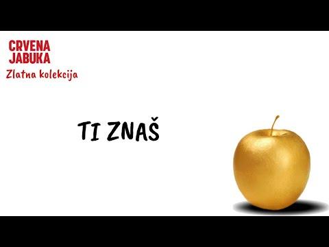 CRVENA JABUKA - TI ZNAŠ