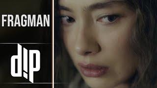 DİP | Fragman