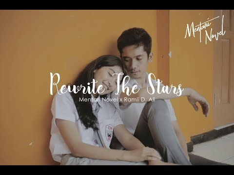 Rewrite the Stars - Cover by Mentari Novel x Ramli D Ali -  MV by Nolabel Visual