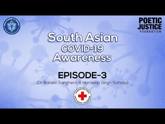 Royal Academy| Canadian Red Cross| Episode - 3| Dr. Baldev Sangehra| Hardeep Sahota| Covid - 19