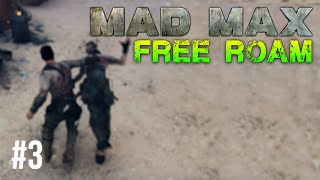Mad Max Free Roam Gameplay #3 - Car Collector (Mad Max Single Player Free Roam)