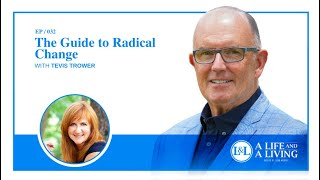 The Guide To Radical Change With Tevis Trower 1