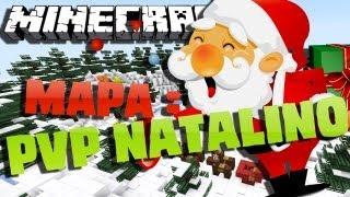 Minecraft : Mapa PVP Natalino !! - Presente para vocês :D